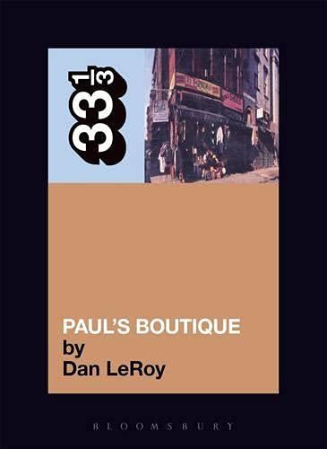 Leroy, D: Beastie Boys Paul's Boutique (33 1/3)