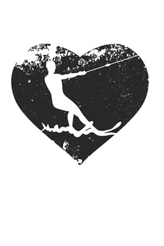 Wasserski: 6X9 Zoll Notizbuch – liniert – Din A5 Heft Notizblock Für Wasserskifahrer Mit 120 Seiten Schreibblock | Tagebuch Planer Schreibheft | Notiz Buch Geschenk Schmierheft Schulheft