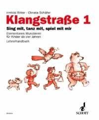 Klangstrasse 1 : Sing mit, tanz mit, spiel mit mir, Lehrerhandbuch