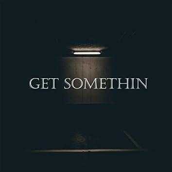Get Somethin