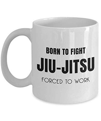 Born To Fight Jiu-Jitsu Forced To Work Mug, 11 oz Ceramic White Coffee Mugs, Best Gifts For Jiu Jitsu Lovers Ever, Unique Funny Brazilian Japanese BJJ Martial Art Presents, Nice Jiu Jitsu Themed Mug