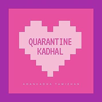 Quarantine Kaadhal