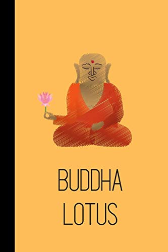 Buddha Lotus: small lined Buddha Notebook / Travel Journal to write in (6'' x 9'') 120 pages