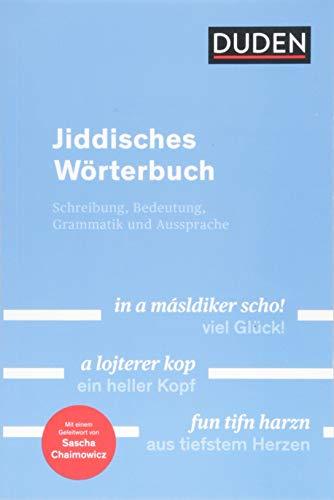 Duden - Jiddisches Wörterbuch: Mit Hinweisen zur Schreibung, Grammatik und Aussprache (Duden Spezialwörterbücher)