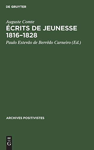 Écrits de jeunesse 1816-1828: Suivis Du Mémoire Sur La 'Cosmogonie' de Laplace, 1835