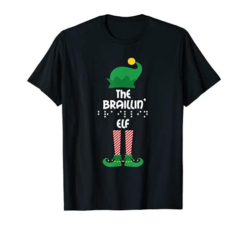 The Braillin' Elf Matching Family Group Christmas Pajama T-Shirt