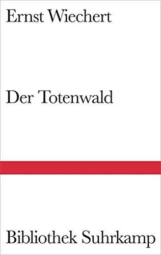 Der Totenwald: Ein Bericht (Bibliothek Suhrkamp)