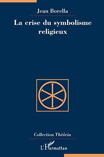 Crise du symbolisme religieuxLa