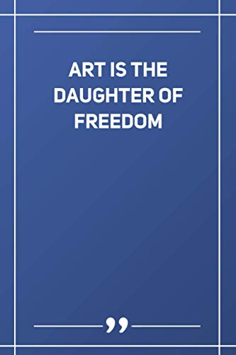 Art Is The Daughter Of Freedom: Wide Ruled Lined Paper Notebook | Gradient Color - 6 x 9 Inches (Soft Glossy Cover)