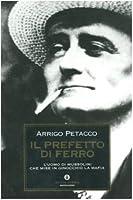 Il prefetto di ferro 8804532750 Book Cover