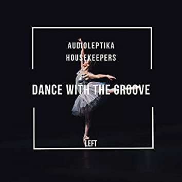 Dance with the Groove