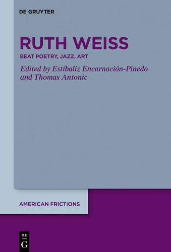 Ruth Weiss: Beat Poetry, Jazz, Art: 3