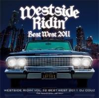 Westside Ridin' Vol.32 -Best West 2011- / DJ Couz