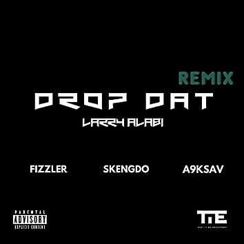Drop Dat Remix (feat. Fizzler, Skengdo & A9Ksav)