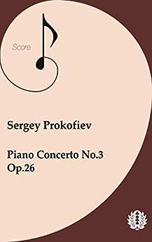 Orchestra Full Score Sergey Prokofiev Piano Concerto No.3, Op.26 (English Edition)