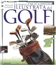 La nuova enciclopedia illustrata del golf. Ediz. illustrata