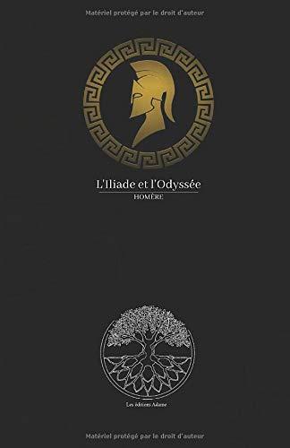 l'Iliade et l'Odyssée Homère