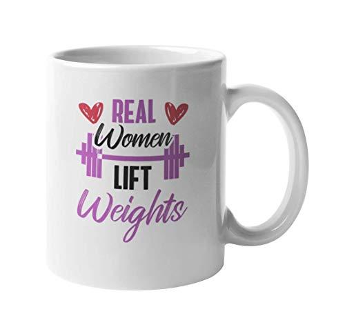 WTOMUG Real Women Lift Weights. Coffee Tea Mug for Female Gym Goers (11oz)