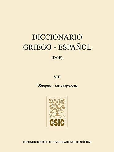 Diccionario Griego-Español. Volumen VIII: 8