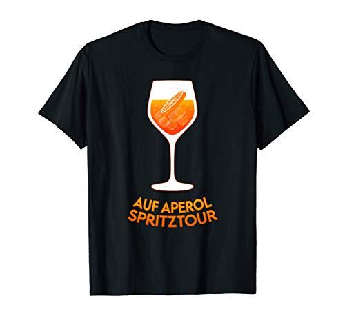 Auf Aperol Spritztour. Sommergetränk 2020 Aperol Spritz Fun T-Shirt