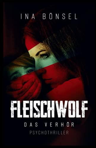 FLEISCHWOLF: Das Verhör