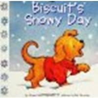 Biscuit's Snowy Day by Capucilli, Alyssa Satin [HarperFestival, 2005] Board book [Board book]