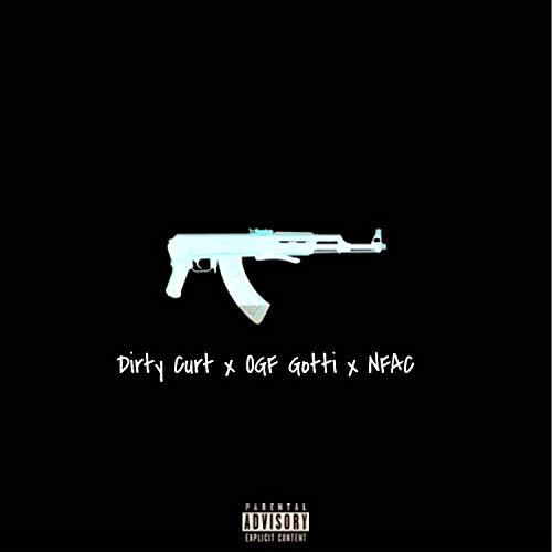 N.F.A.C. (feat. OGF Gotti) [Explicit]
