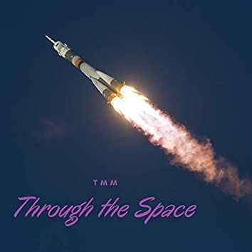 Through the Space