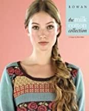 Rowan: The Milk Cotton Collection, 15 Designs by Marie Wallin