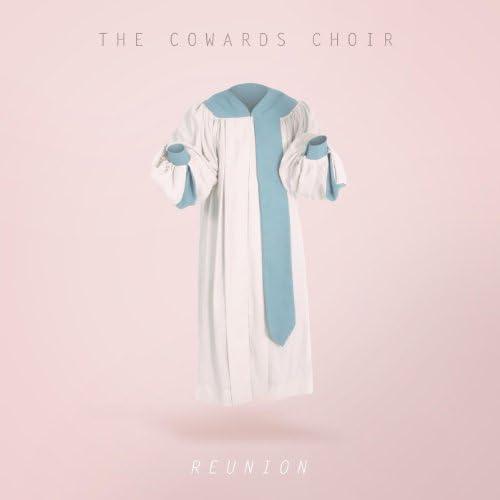 The Cowards Choir