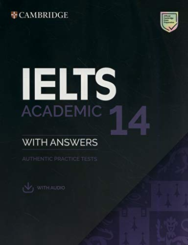 IELTS 14 Academic Student's Book with Answers with Audio: Authentic Practice Tests (IELTS Practice T...