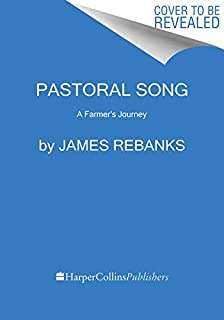 Pastoral Song: A Farmer's Journey