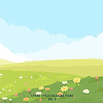 Spring Sprizz Relaxing Piano Vol. 2