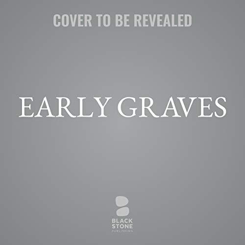 Early Graves     A Dave Brandstetter Mystery, Book 9              Auteur(s):                                                                                                                                 Joseph Hansen                           Durée: 6 h     Pas de évaluations     Au global 0,0