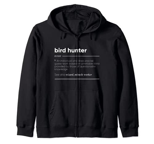 Bird Hunter Definición Divertido Nombre Sudadera con Capucha