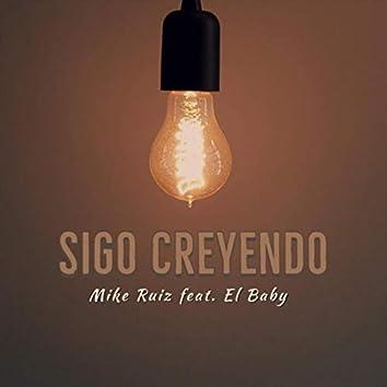 Sigo Creyendo (feat. El Baby)