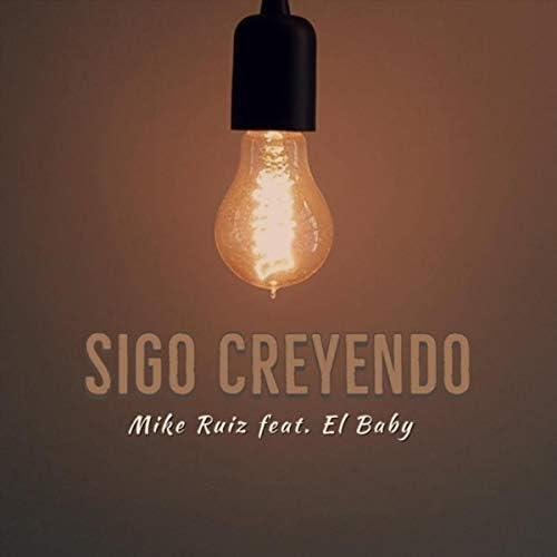 Mike Ruiz feat. El Baby