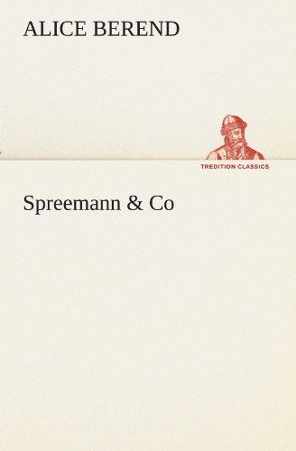 Spreemann & Co (TREDITION CLASSICS)