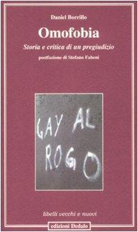 Omofobia. Storia e critica di un pregiudizio