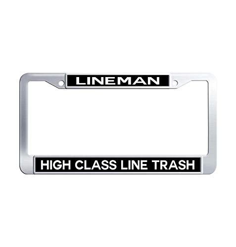 High Class Line Trash Lineman Stainless Steel License Frame Personalized Waterproof Metal Auto License Tag Holder (1 pic, 6' x 12' in)