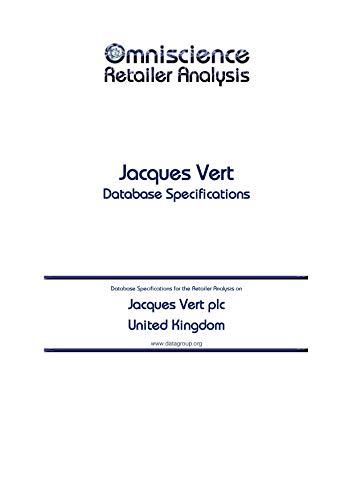 Jacques Vert plc - United Kingdom: Retailer Analysis Database Specifications (Omniscience Retailer Analysis - United Kingdom) (English Edition)