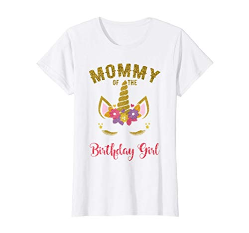 Mommy Of The Birthday Girl Shirt, Unicorn Matching Outfit T-Shirt