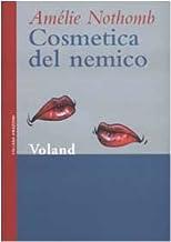 Cosmetica del nemico (Amazzoni) (Italian Edition)