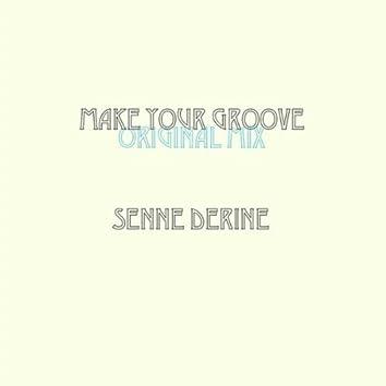 Make Your Groove (Original Mix)