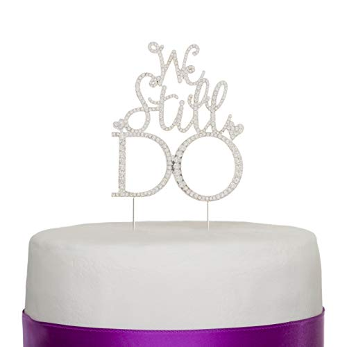 Ella Celebration We Still Do Cake Topper, Anniversary or Vow Renewal Silver Rhinestone Party Decoration (Silver)