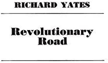 Revolutionary Road Reprint edition by Yates, Richard (1971) Hardcover