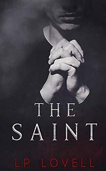 The Saint by [LP Lovell]