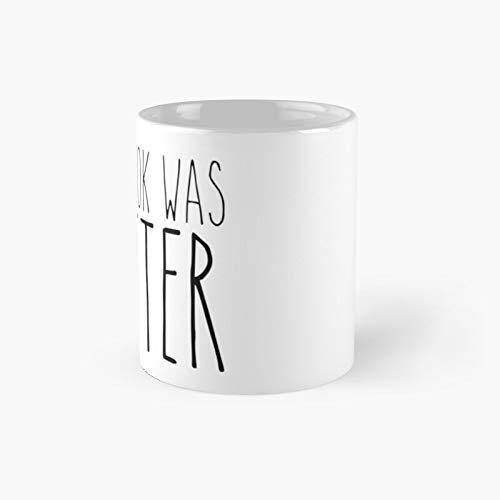 The Book was Better 2 - Taza clásica con texto en inglés 'Best Gift Funny Coffee Tazas de café de 11 onzas