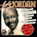 Is You Is Or Is You Ain't by Louis Jordan