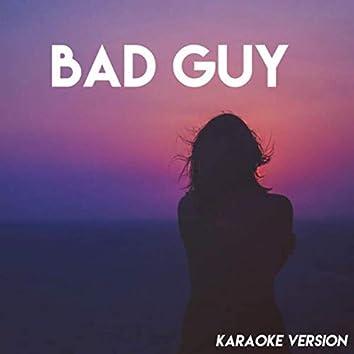 bad guy (Karaoke Version)